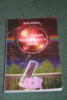 The Urban Astronomer's Guide by Rod Mollise